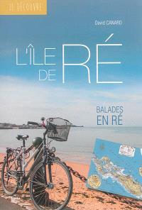 L'île de Ré : balades en Ré