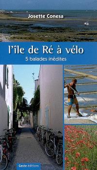L'île de Ré à vélo : 5 balades inédites