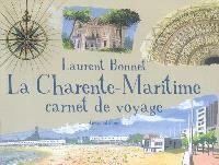 La Charente-Maritime : carnet de voyage
