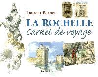 La Rochelle : carnet de voyage