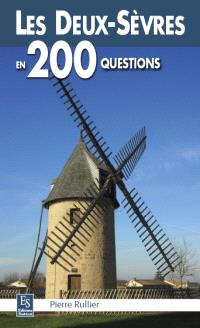 Les Deux-Sèvres en 200 questions