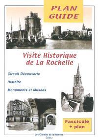 Visite historique de la Rochelle : circuit découverte, histoire, monuments et musées