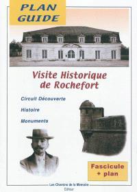 Visite historique de Rochefort : circuit découverte, histoire, monuments