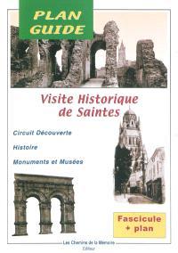 Visite historique de Saintes : circuit découverte, histoire, monuments et musées