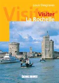 Visiter La Rochelle