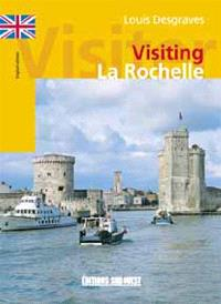 Visiting La Rochelle