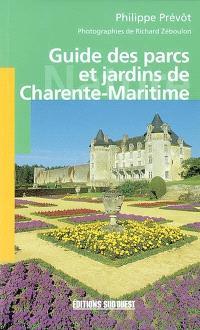 Guide des parcs et jardins de Charente-Maritime