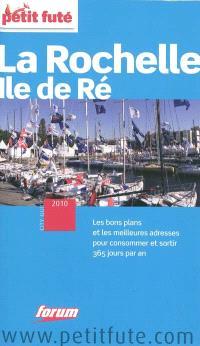 La Rochelle, île de Ré : 2010