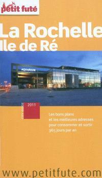 La Rochelle, île de Ré : 2011