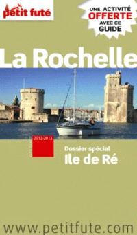 La Rochelle, île de Ré : 2012