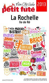 La Rochelle, île de Ré : 2013