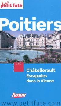 Poitiers, Châtellerault : escapades dans la Vienne : 2010