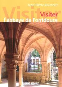Visiter l'abbaye de Fontdouce