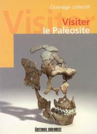 Visiter le Paléosite : le centre interactif de la préhistoire