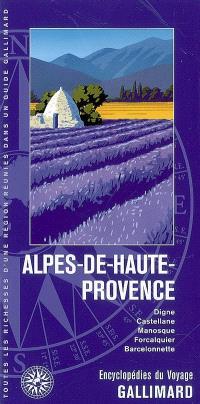 Alpes-de-Haute-Provence : Digne, Castellane, Manosque, Forcalquier, Barcelonnette