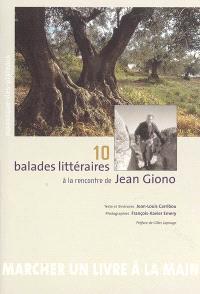10 balades littéraires à la rencontre de Jean Giono