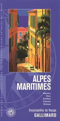 Alpes-Maritimes : Menton, Nice, Antibes, Cannes, Grasse