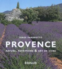 Provence : nature, patrimoine et art de vivre