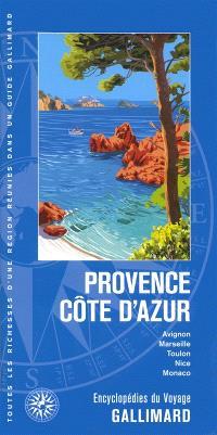 Provence, Côte d'Azur : Avignon, Marseille, Toulon, Nice, Monaco