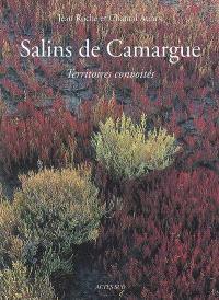 Salins de Camargue : territoires convoités