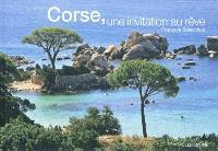Corse, une invitation au rêve