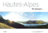 Hautes-Alpes : des paysages...