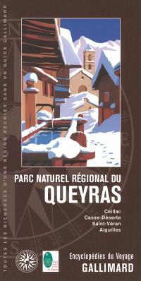 Parc naturel régional du Queyras : Ceillac, Casse-Déserte, Saint-Véran, Aiguilles