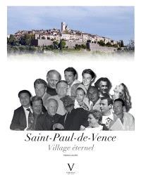 Saint-Paul-de-Vence, village éternel