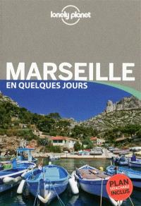 Marseille en quelques jours
