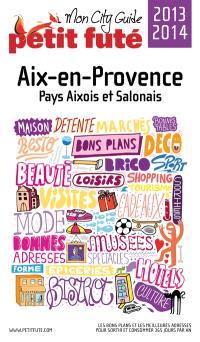 Aix-en-Provence, pays aixois et salonais : 2013-2014