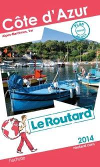 Côte d'Azur : Alpes-Maritimes, Var : 2014