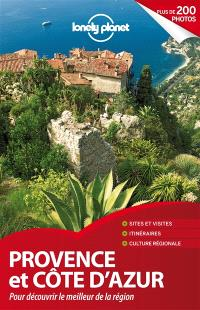 Provence et Côte d'Azur : pour découvrir le meilleur de la région