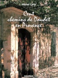 Cent chemins de Daudet en Provence