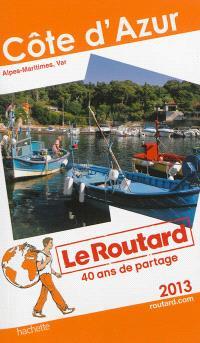 Côte d'Azur : Alpes-Maritimes, Var : 2013