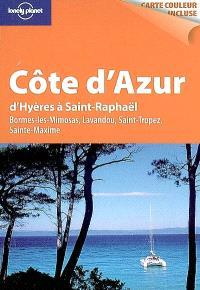 Côte d'Azur, d'Hyères à Saint-Raphaël : Bornes-les-Mimosas, Lavandou, Saint-Tropez, Sainte-Maxime