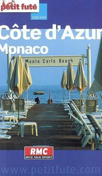 Côte d'Azur, Monaco : 2008-2009