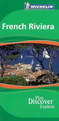French Riviera : plan, discover, explore
