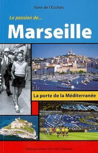 La passion de... Marseille