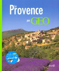 La Provence authentique par Géo