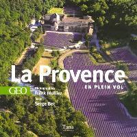 La Provence en plein vol