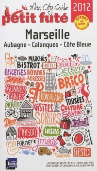 Marseille : Aubagne, Calanques, Côte bleue : 2012