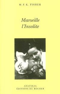 Marseille l'insolite