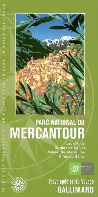 Parc national du Mercantour : lac d'Allos, gorges de Daluis, vallée des Merveilles, cime du Gélas