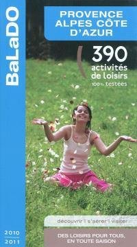 Provence-Alpes-Côte d'Azur : 390 activités de loisirs 100% testées