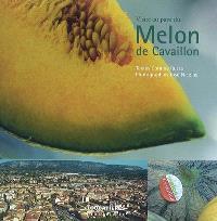 Visite au pays du melon de Cavaillon