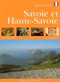 Aimer les hauts lieux de Savoie et Haute-Savoie