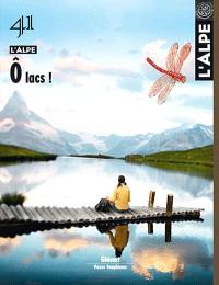Alpe (L'). n° 41, Ô lacs !