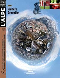 Alpe (L'). n° 55, Planète Grenoble