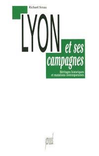 Lyon et ses campagnes : héritages historiques et mutations contemporaines