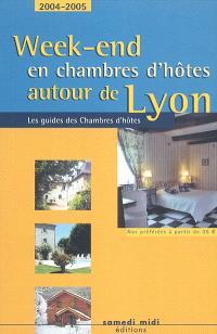 Week-end en chambres d'hôtes autour de Lyon, 2004-2005 : nos préférées à partir de 35 euros